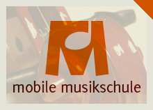MOBILE MUSIKSCHULE